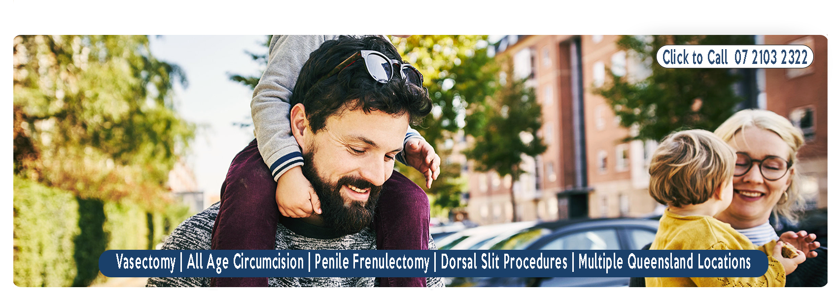 Welcome to Gentle Procedures Clinic Qld   Brisbane, Gold Coast, Toowoomba   Vasectomy, All Age Circumcision, Penile Frenulectomy, Dorsal Slit Procedures